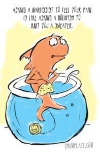 Narcissist Goldfish
